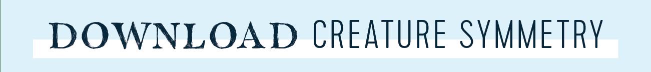 download creature symmetry button