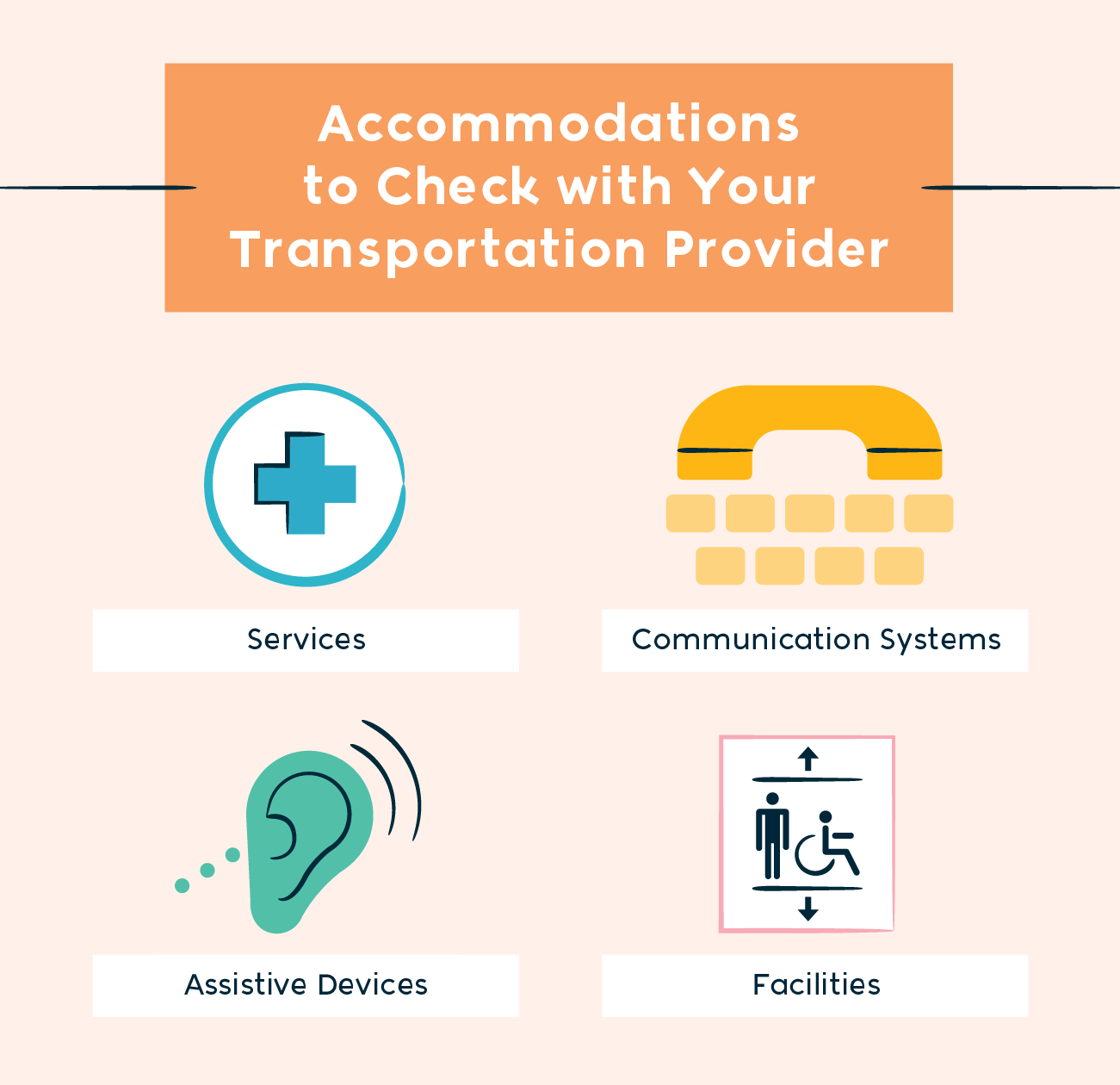 accommodations to check with your transportation provider